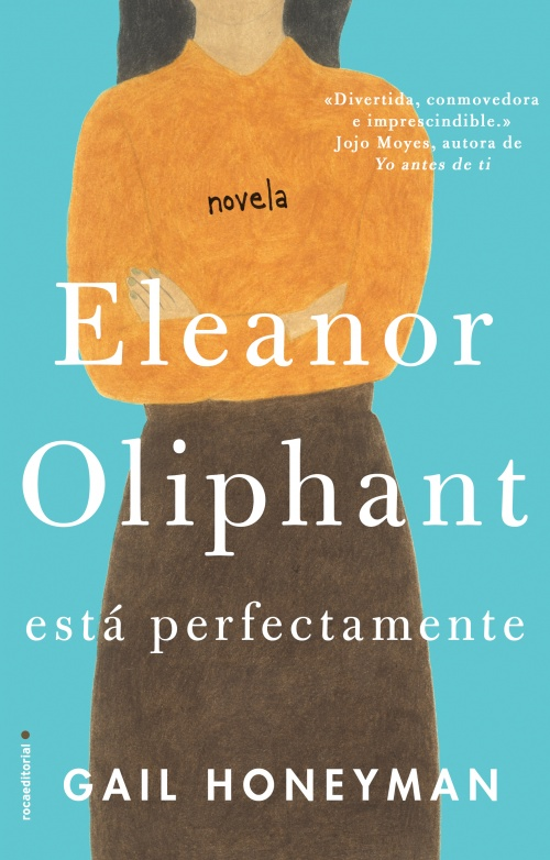 Eleanor Oliphant, está perfectamente Book Cover