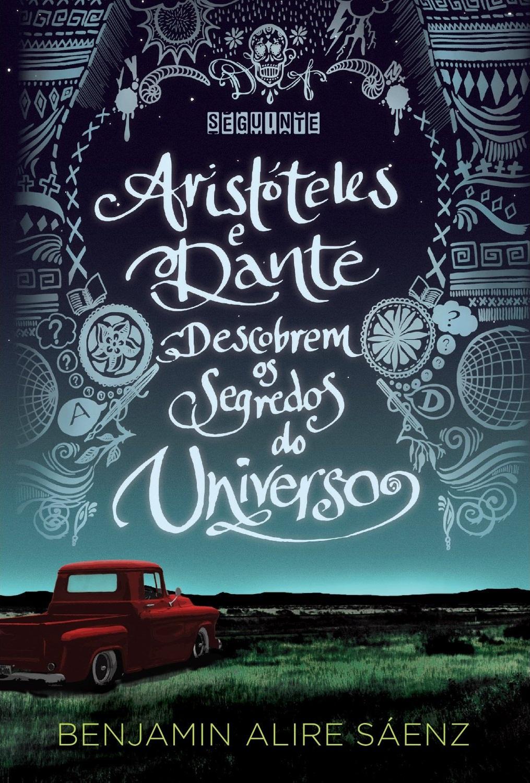 Aristóteles y Dante descubren los secretos del universo Book Cover