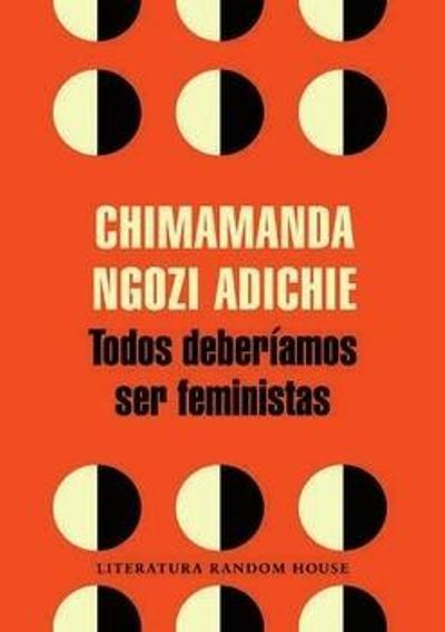 Todos deberíamos ser feministas Book Cover