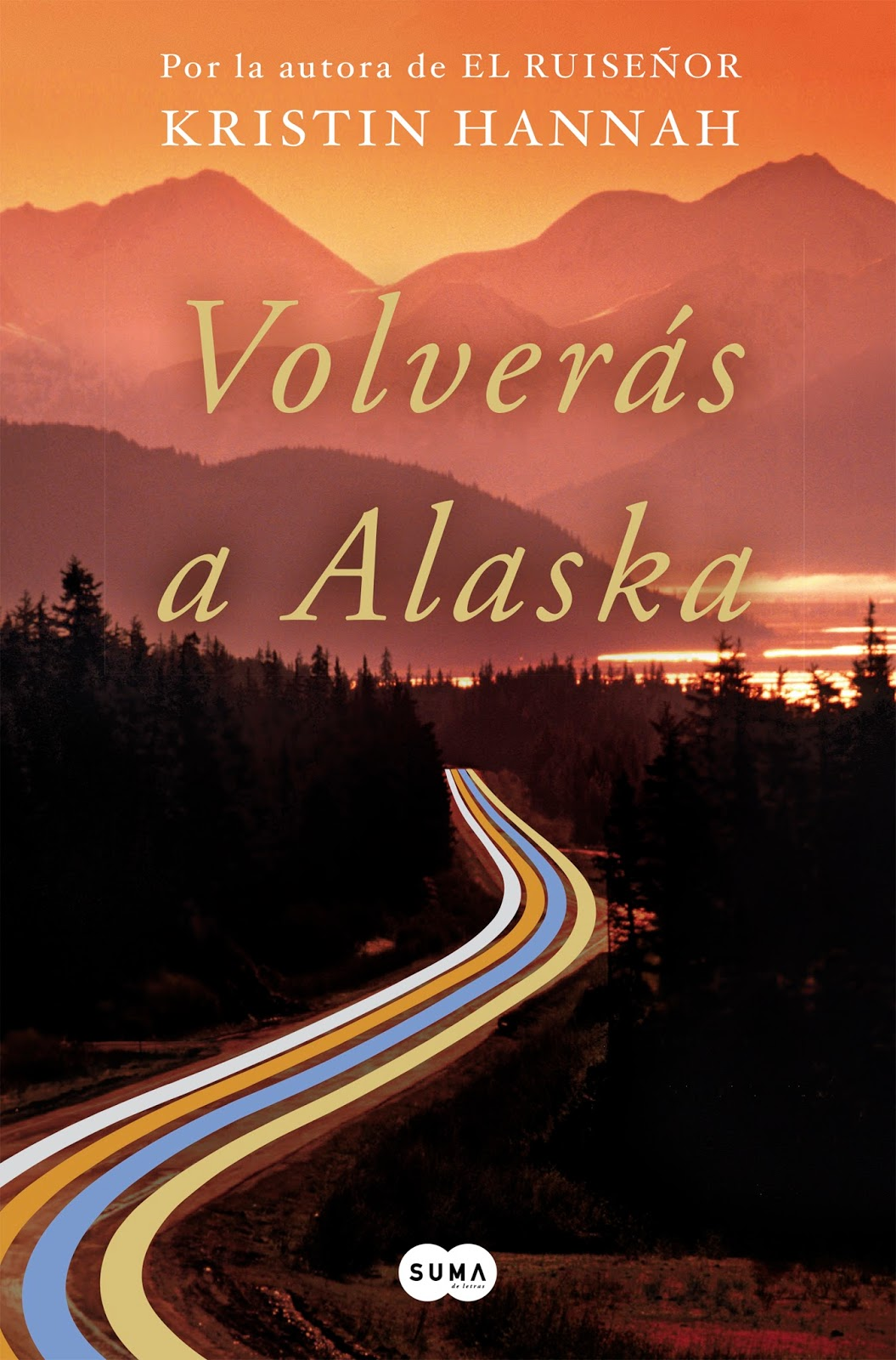 Volverás a Alaska Book Cover
