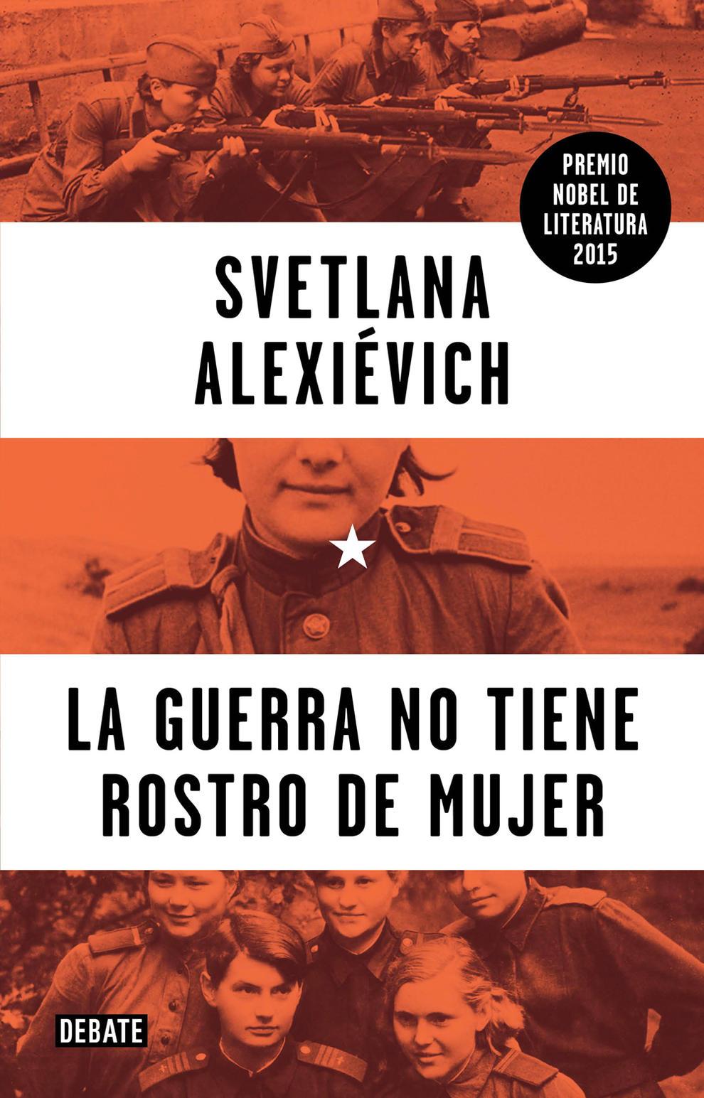 La guerra no tiene rostro de mujer Book Cover