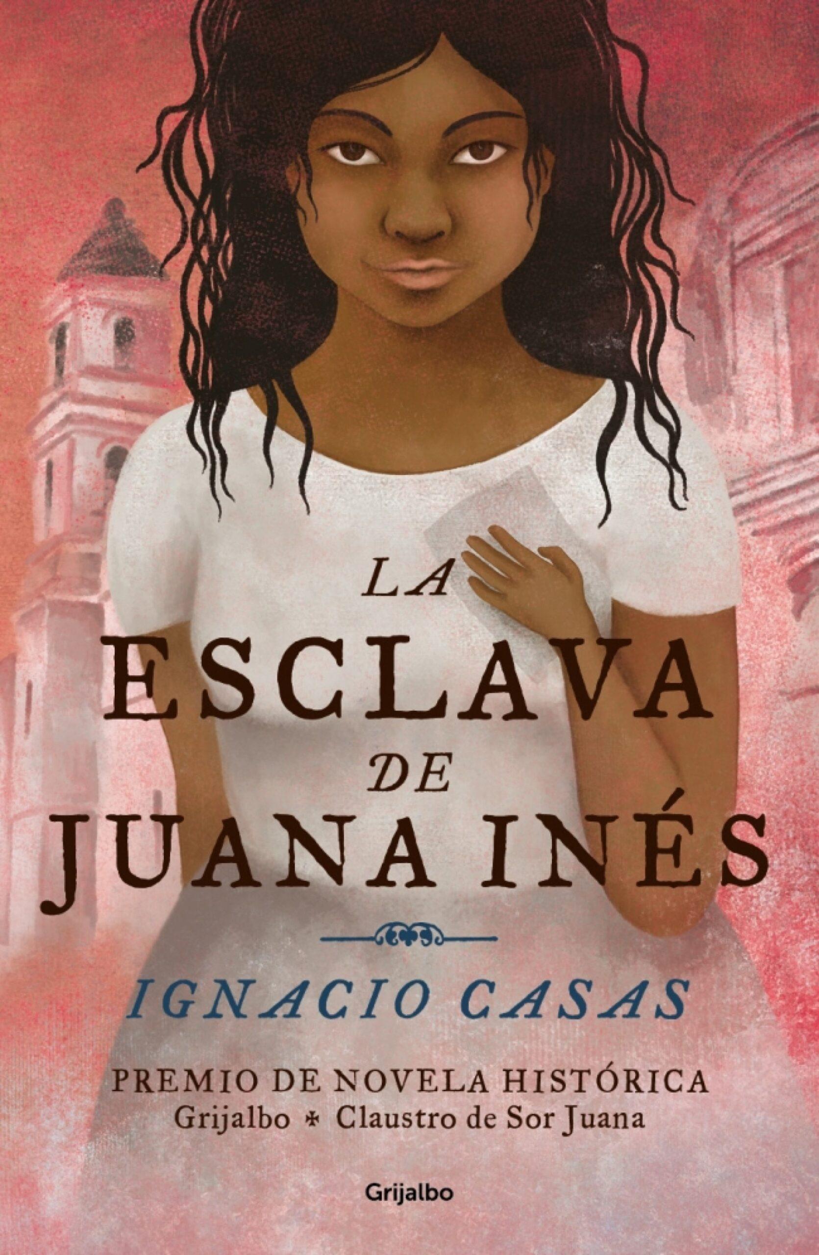 La esclava de Juana Inés Book Cover